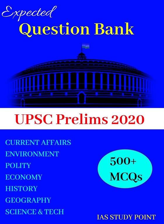 UPSC Prelims 2020 Expected Question Bank: 500+ MCQs