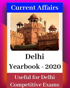 Delhi Current Affairs Yearbook 2020