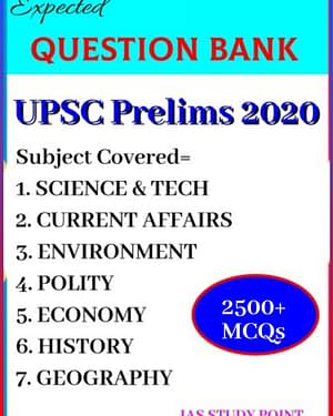 2500 MCQs: UPSC IAS Prelims 2020 Expected Question Bank