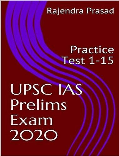 UPSC IAS Prelims Exam 2020 Test 1-15