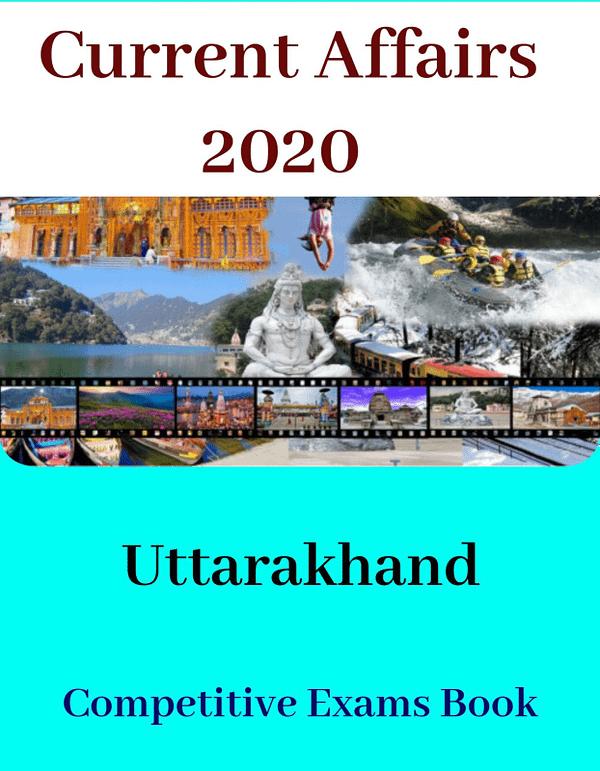 Uttarakhand Current Affairs/General Knowledge Yearbook 2020