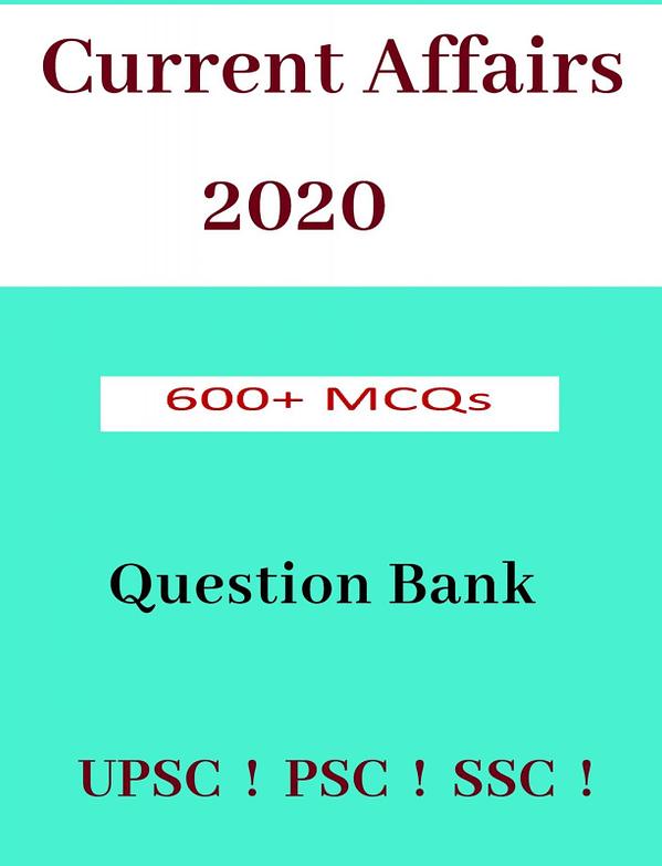 600+ MCQs for UPSC Prelims 2020