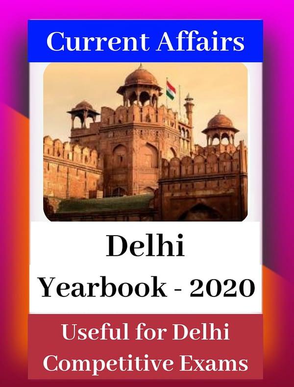 Delhi Current Affairs Yearbook 2020