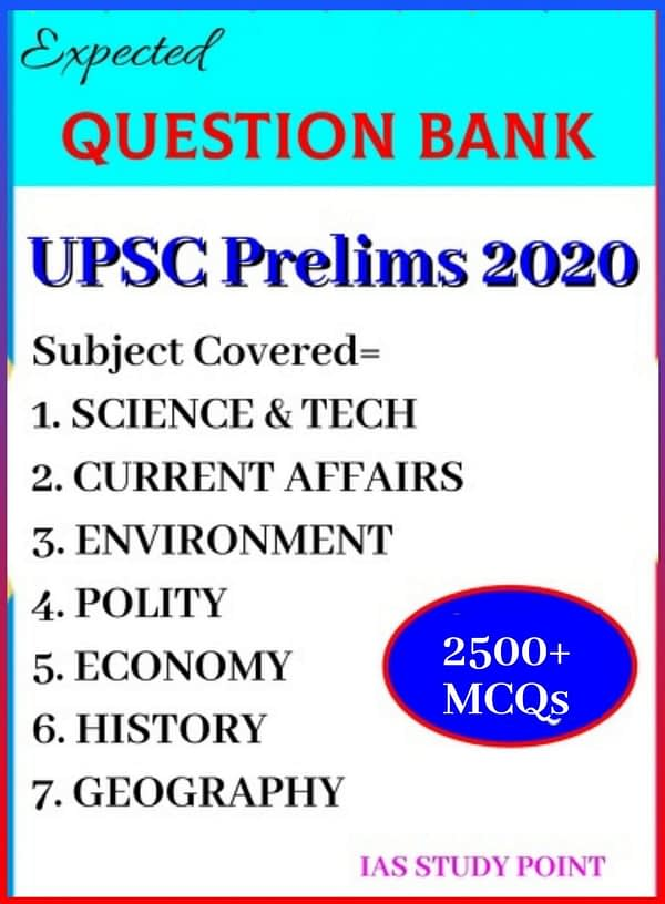 2500 MCQs: UPSC IAS Prelims 2020 Expected Question Bank