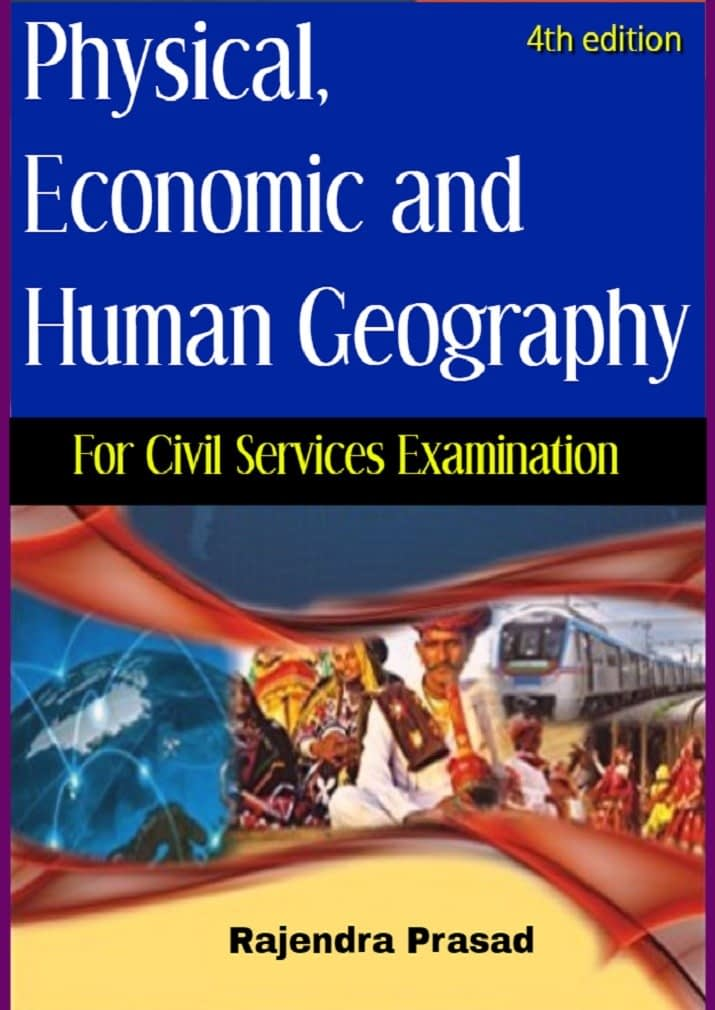 Physical, Economic and Human Geography of India