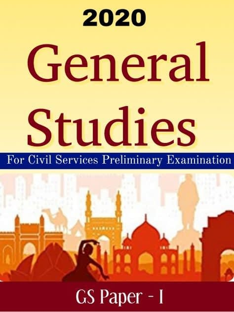 UPSC Civil Services Preliminary Exam 2020 GS Paper-1 Complete Study Material