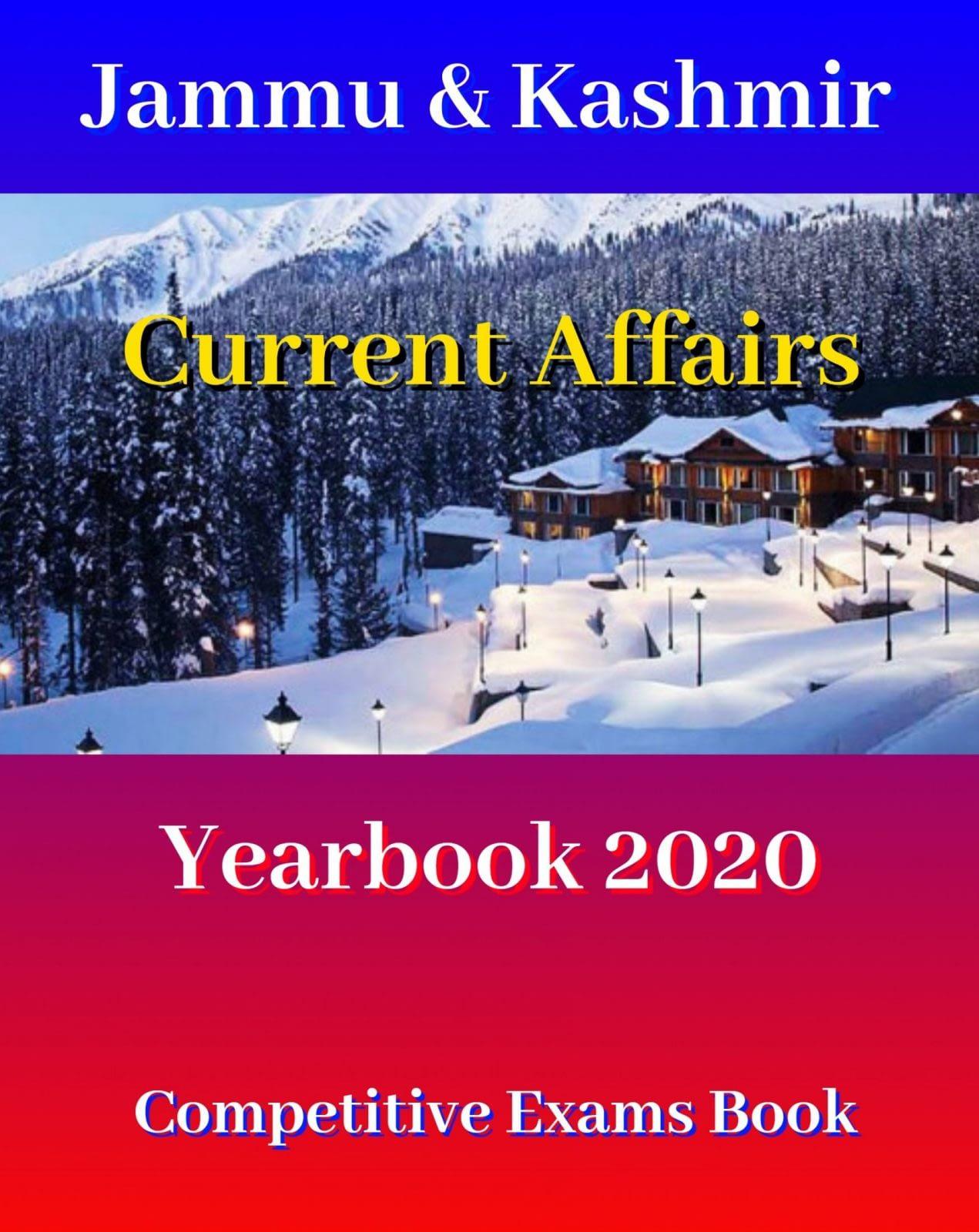 Jammu & Kashmir Current Affairs General Knowledge Yearbook 2020