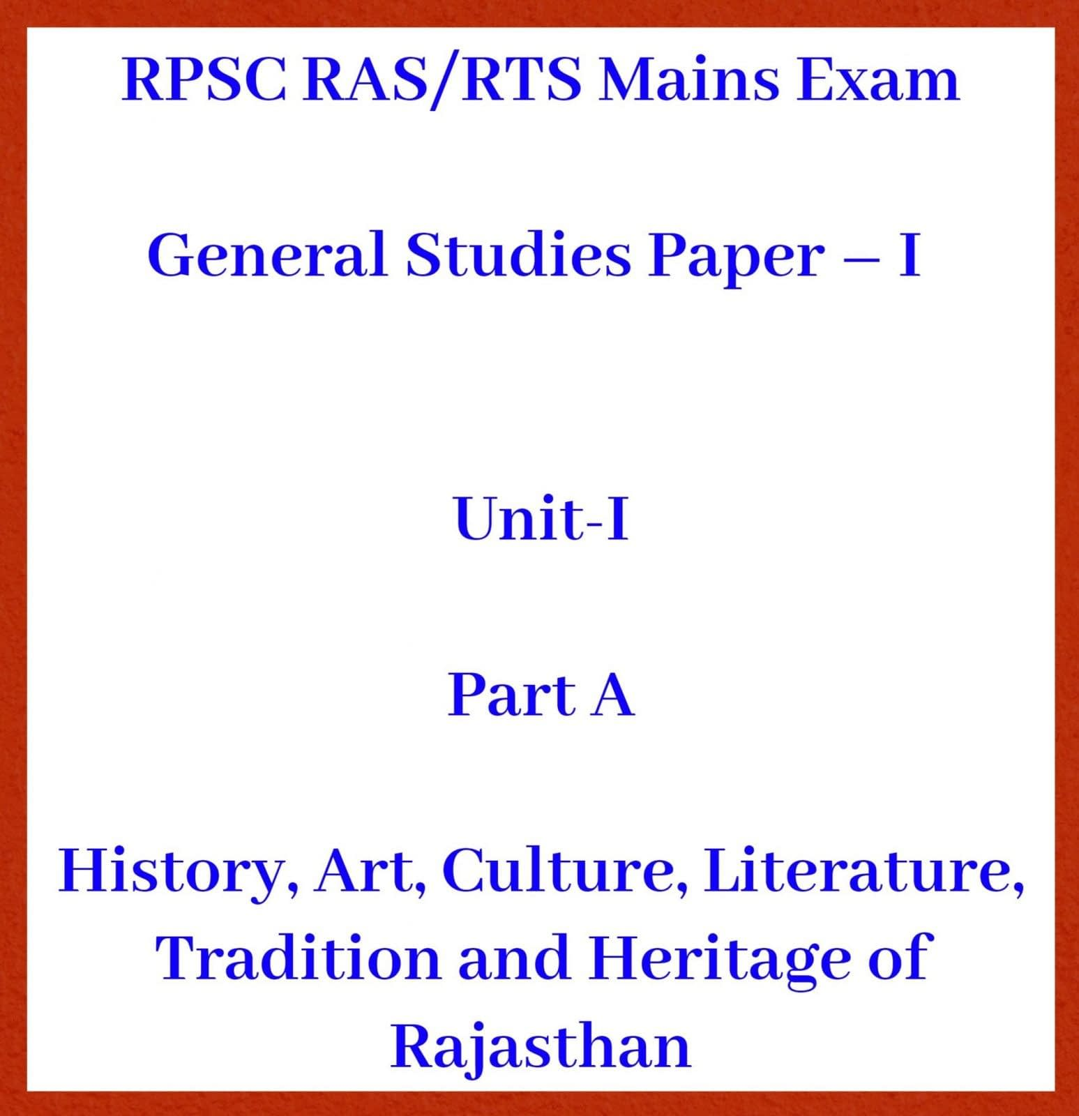 RPSC RAS Mains: History, Art, Culture, Literature of Rajasthan