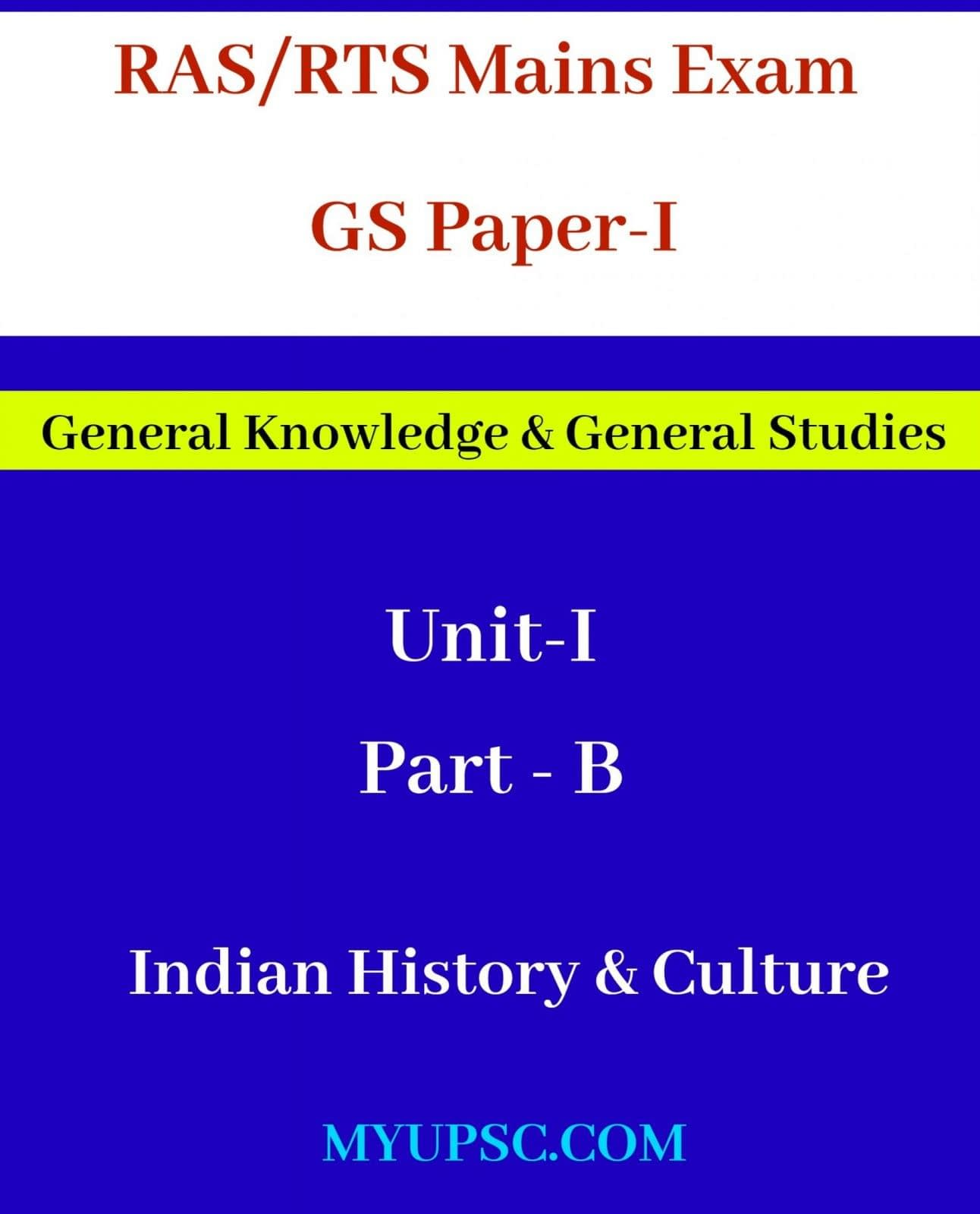 RAS/RTS Mains Exam Paper-I:Part B: Indian History & Culture