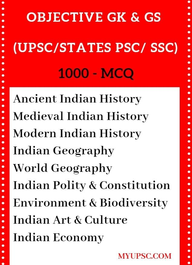 OBJECTIVE GK & GS (UPSC/STATES PSC/ SSC) STATIC GK MCQ WITH ANSWER