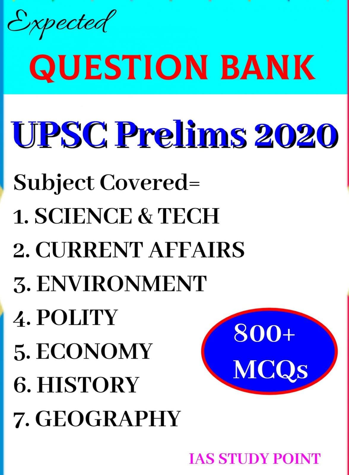 UPSC Prelims 2020 Expected Question Bank: 800+ MCQs