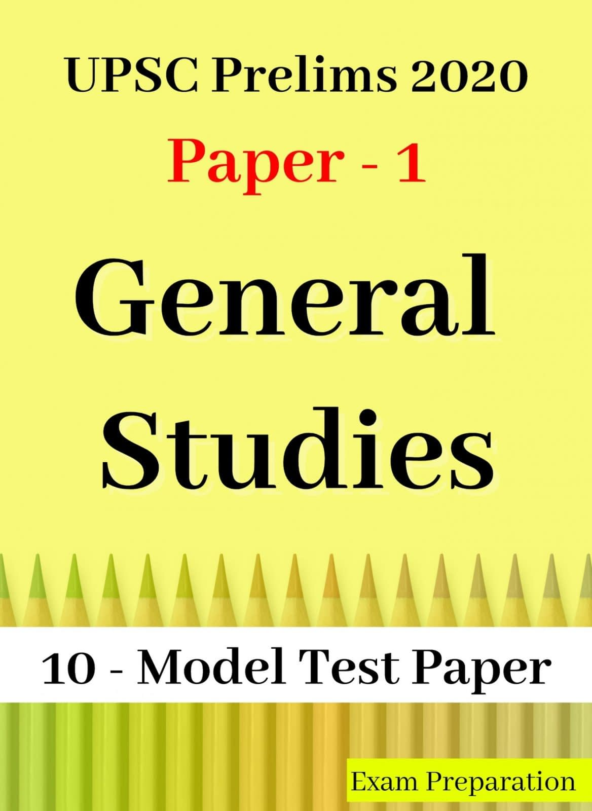 UPSC Prelims 2020 GS Paper Revision Practice Solved Test 1-10