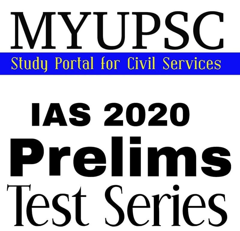 MYUPSC UPSC Prelims 2020 Test Series